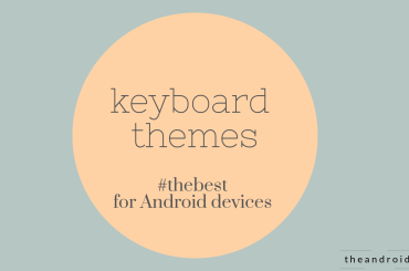 best keyboard themes android