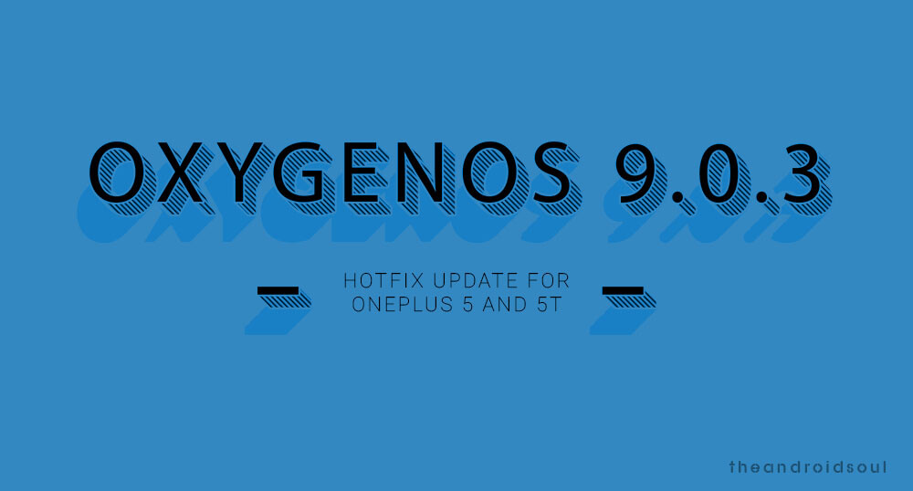 OnePlus 5 and 5T updates