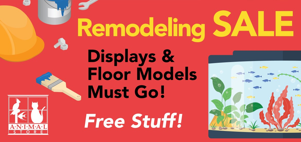 Animal Store Remodeling Sale
