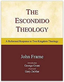 Escondido Theology - by John Frame