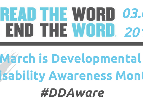 Spread the Word to End The Word DD Awareness 2017