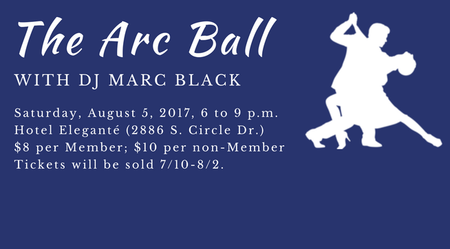The Arc Ball 2017 at Hotel Eleganté, Saturday, August 5, 6 pm to 9 pm