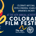 6th Annual Achieve With Us Colorado Film Festival: Join the Dance