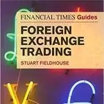 FT Guide to Foreign Exchange Trading