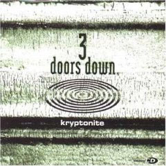 3 Doors Down Kryptonite