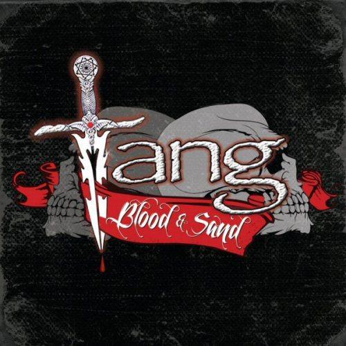 Tang – Blood & Sand
