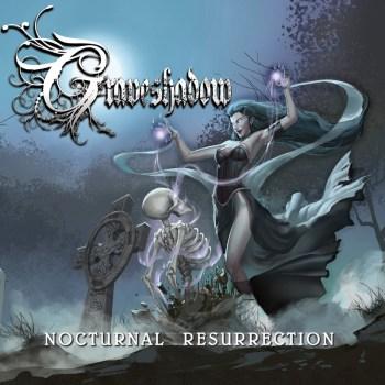 Graveshadow - Nocturnal Resurrection