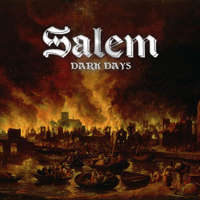 Salem - Dark Days