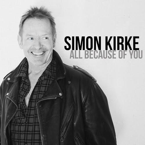 Simon Kirke - All Because Of You
