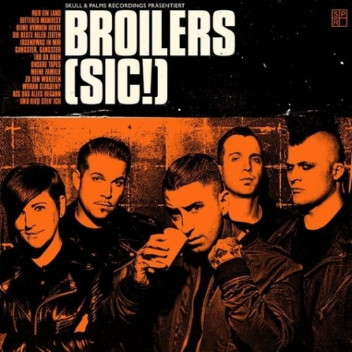 Broilers – (sic!)