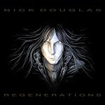 Nick Douglas - Regenerations