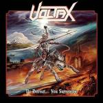 Voltax - No Retreat…You Surrender