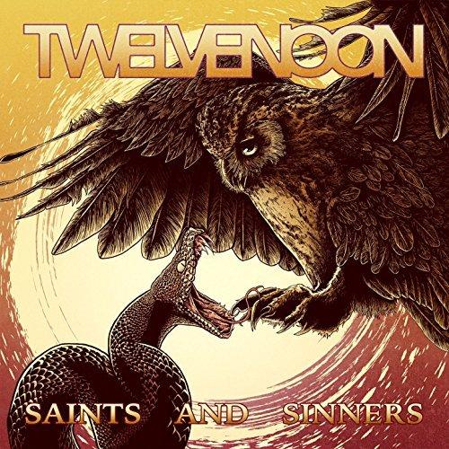 Twelve Noon - Saints And Sinners