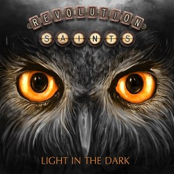 Revolution Saints – Light In The Dark