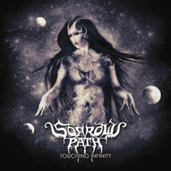 Sorrows Path – Touching Infinity