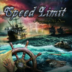 Speed Limit – Anywhere We Dare