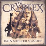 Cryptex - Rain Shelter Sessions