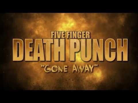 Five Finger Death Punch – Gone Away