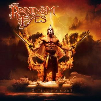 Random Eyes - Grieve No More