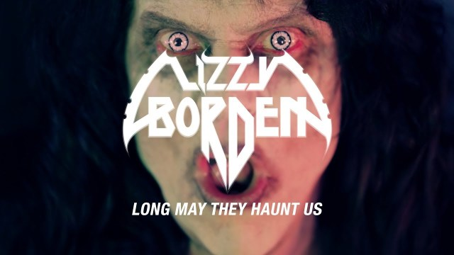 Lizzy Borden - Long May They Haunt Us