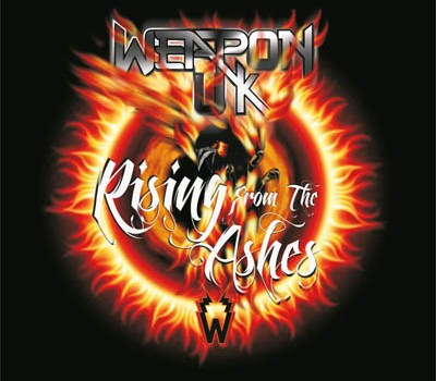 Weapon UK stellen Rising From The Ashes vor