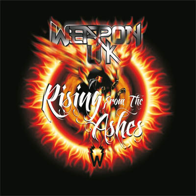 Weapon UK - Rising From The Ashes