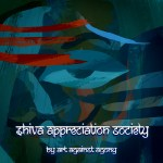 Art Against Agony - Shiva Appreciation Society