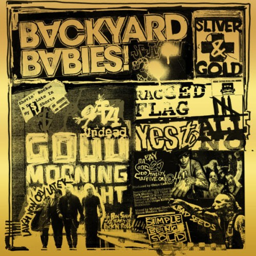 Backyard Babies – Sliver & Gold