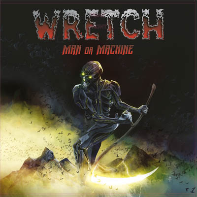 Wretch – Man Or Machine