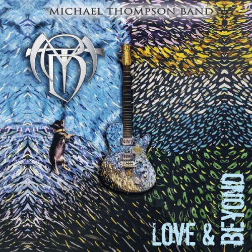 Michael Thompson Band – Love & Beyond