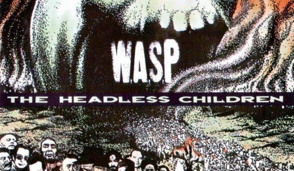Zeitmaschine – W.A.S.P. – The Headless Children