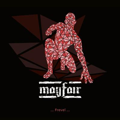 Mayfair – Frevel