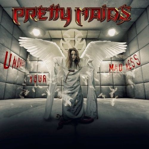 Pretty Maids – Undress Your Madness