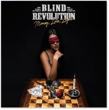 Blind Revolution - Money, Love, Light