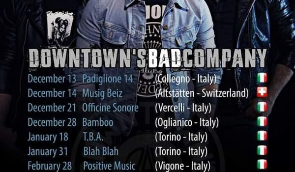 Downtown's Bad Company besuchen die Schweiz