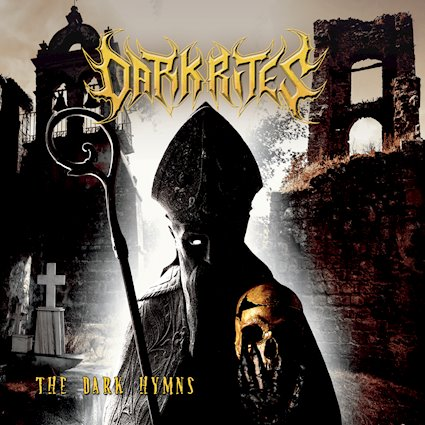 Dark Rites – The Dark Hymnes