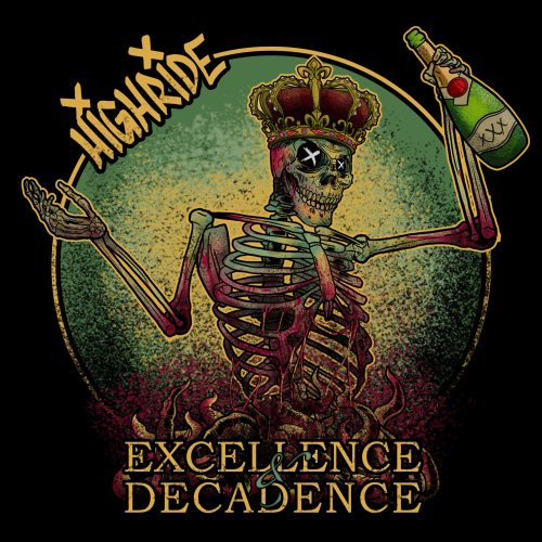 Highride - Excellence Decadence