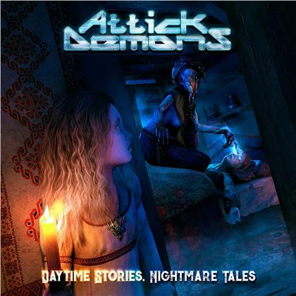 Attick Demons - Daytime Stories Nightmare Tales