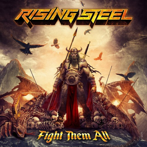 Rising Steel – Fight Them All