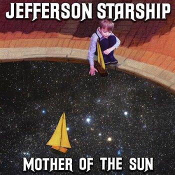 Jefferson Starship - Mother Of The Sun