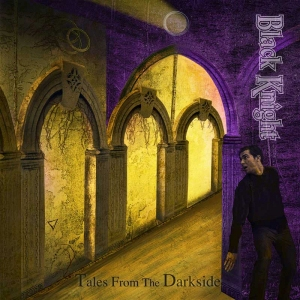 Black Knight – Tales From The Darkside