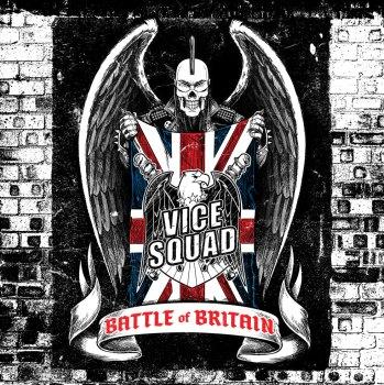 Vice Squad - Battle Of Britain