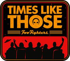 Foo Fighters – Times Like Those