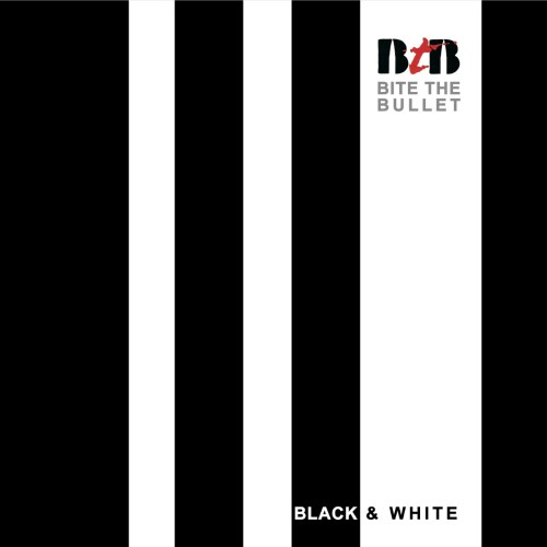 Bite The Bullet – Black & White