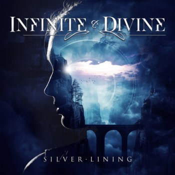 Infinite & Divine - Silver Lining
