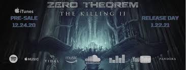 """ZERO THEOREM veröffentlichen den zweiten Teil von """"The Killing"""""""