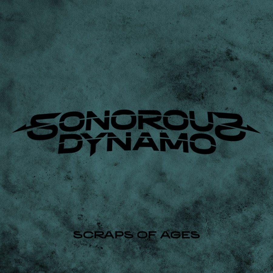 Sonorous Dynamo - Scraps Of Ages