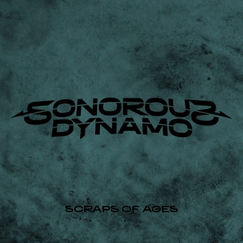 Sonorous Dynamo - Scraps Of Ages
