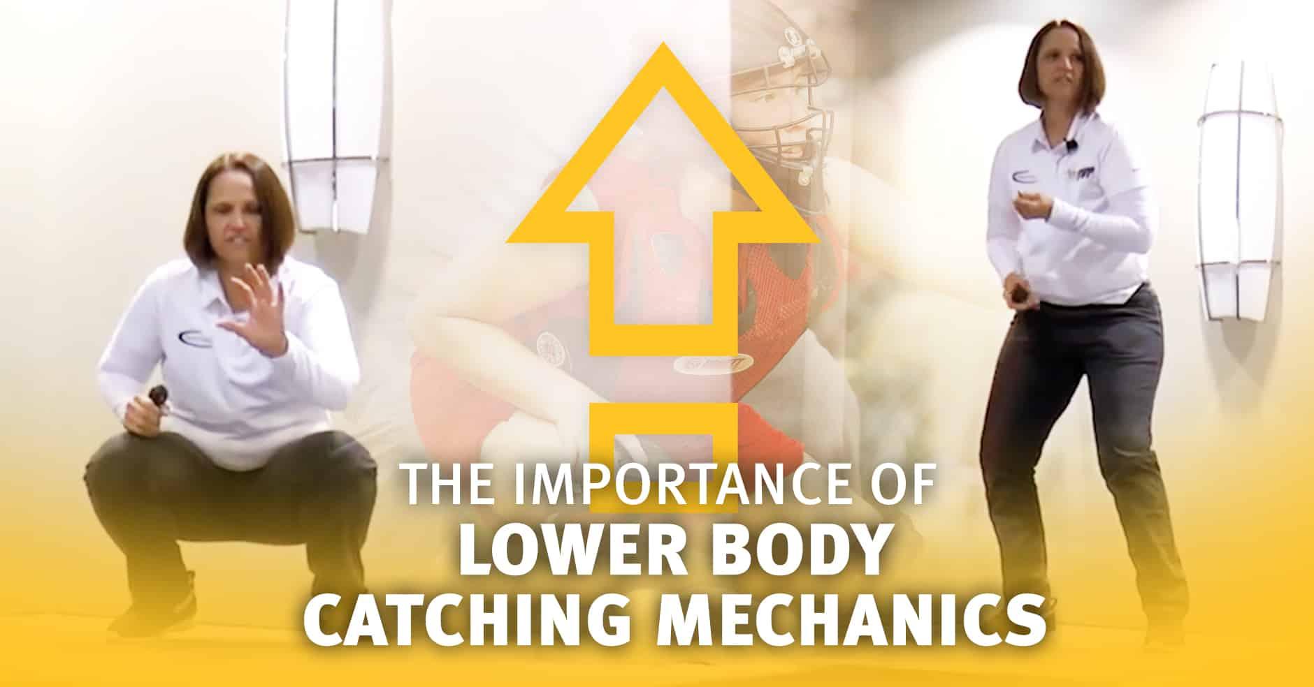 Catching The Importance Of Lower Body Mechanics