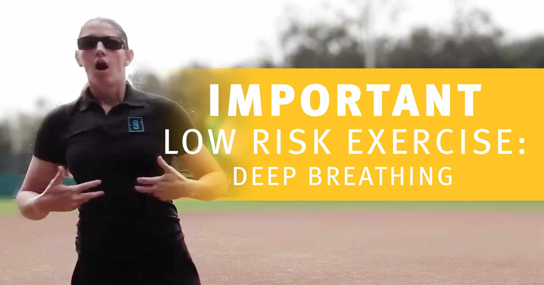 Important Low Risk Exercise Deep Breathing